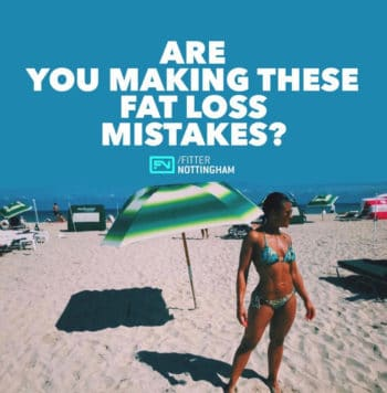 Are you making these fat loss mistakes
